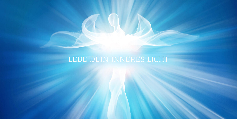 Lebe Dein inneres Licht